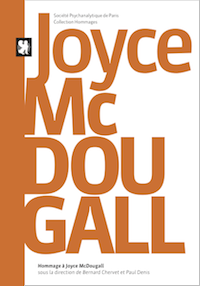 Hommage à Joyce McDougall [out of print]